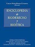 Enciclopedia de Bioderecho y Bioética (2011)