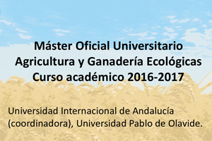 Máster Oficial en Agricultura y Ganadería Ecológicas en Andalucía