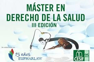 Comienza la III edición del Máster en Derecho de la Salud CESIF-Eupharlaw