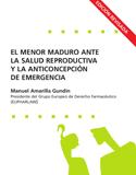 El menor maduro ante la salud reproductiva y la anticoncepción de emergencia (2ª ed.)