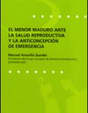 El Menor Maduro ante la salud reproductiva y la anticoncepción de emergencia