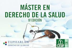 Inscríbete en la IV edición del Master de #DerechodelaSalud CESIF-Eupharlaw