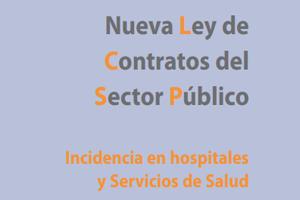 XII Congreso de Gestión Sanitaria. Nueva Ley de Contratos del Sector Público