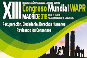 Rehabilitación psicosocial en salud mental: XIII WAPR World Congress