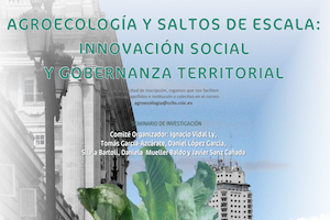 Agroecología y saltos de escala: Innovación social y gobernanza territorial