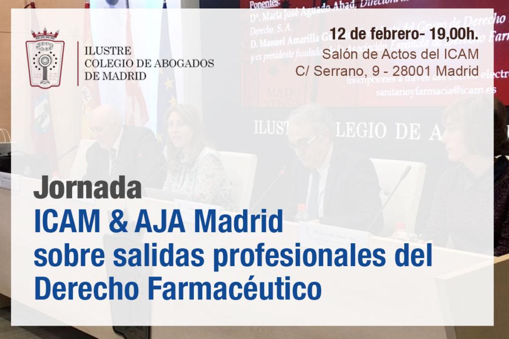 El 12 de febrero se celebra la jornada ICAM & AJA Madrid sobre salidas profesionales del Derecho Farmacéutico