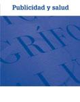 Cuadernos de la fundación Víctor Grifols i Lucas: Publicidad y Salud
