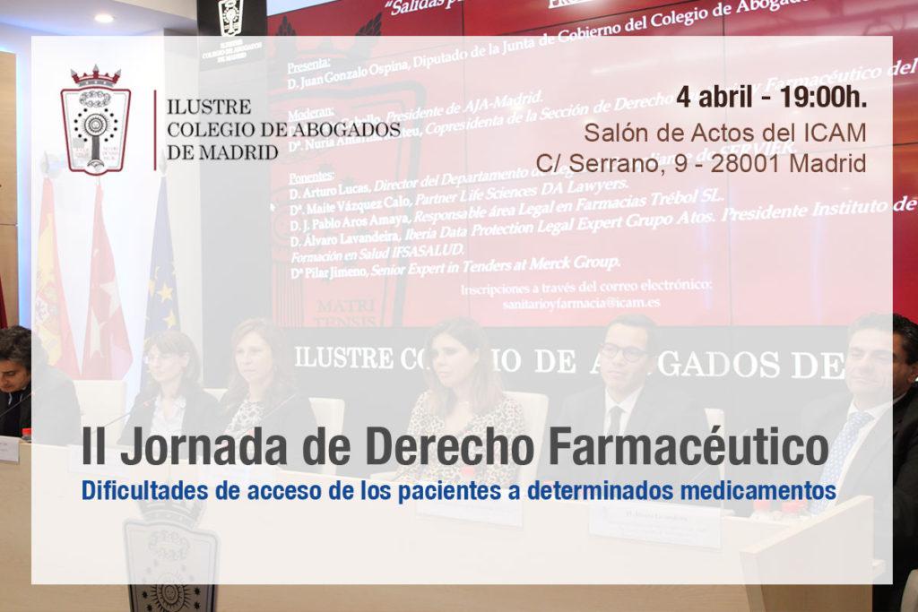 II Jornada de Derecho Farmacéutico del ICAM: dificultades de acceso de los pacientes a determinados medicamentos