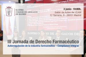 III Jornada de Derecho Farmacéutico en el ICAM sobre la autorregulación de la industria farmacéutica en un marco de compliance integral
